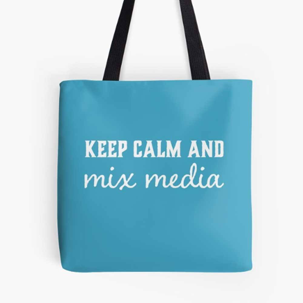 Keep-Calm-and-MIx-Media-bag