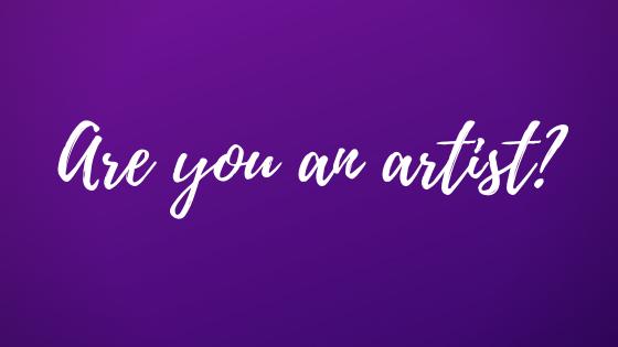 Are you an artist? Am I an artist?